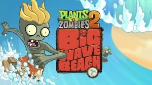 Plants vs. Zombies 2 - Big Wave Beach Part 1