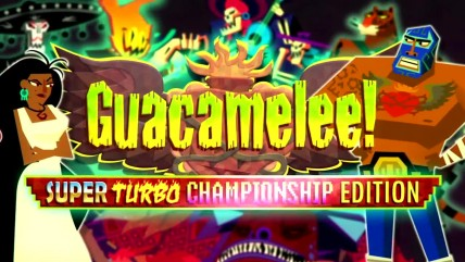 "Guacamelee! Super Turbo Championship Edition ""Трейлер анонса"""