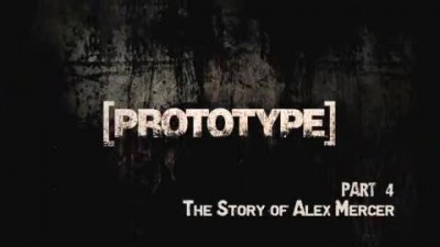 "Prototype ""Interview Part 4: The Story of Alex Mercer"""