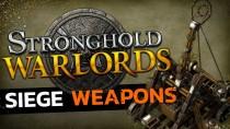 Осадные Орудия в Stronghold: Warlords