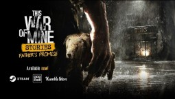 Вышло дополнение Father's Promise для This War of Mine