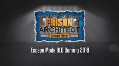 Режим Escape Mode в консольных версиях Prison Architect появится летом 2018 года