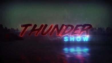 Thunder Show: Ближний бой