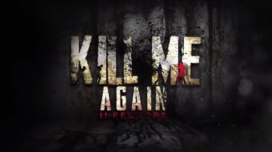 Хоррор Kill Me Again: Infectors выйдет на iOS и Android через 2 недели