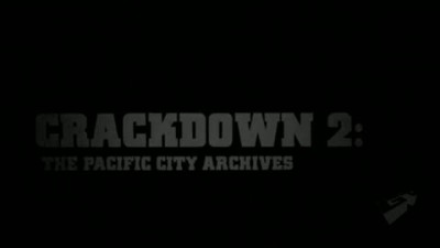 "Crackdown 2 ""Pacific City Archives: Episode II"""