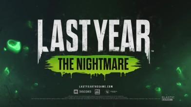 Last Year: The Nightmare - Официальный трейлер