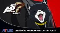 Ускоренный курс фантомного вора в новом трейлере Persona 5 Royal