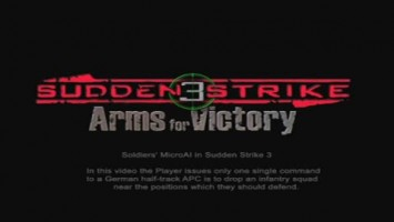 "Sudden Strike 3 ""Soldiers' MicroAI Trailer"""