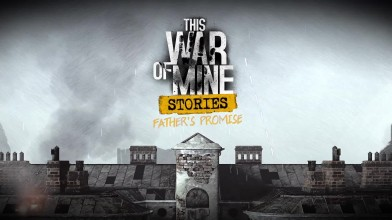 This War of Mine: Stories - Релизный трейлер DLC Father's Promise