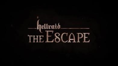 "Hellraid: The Escape ""Трейлер анонса"""