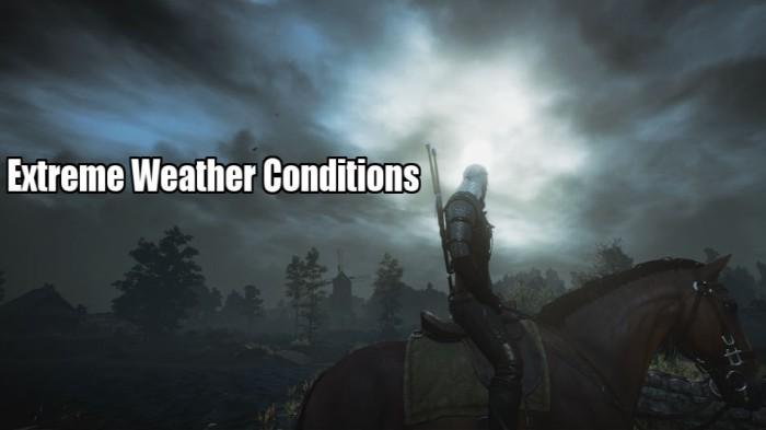 ведьмак 3 экстремальная погода