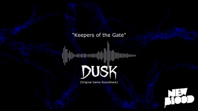DUSK - Keepers of the Gate