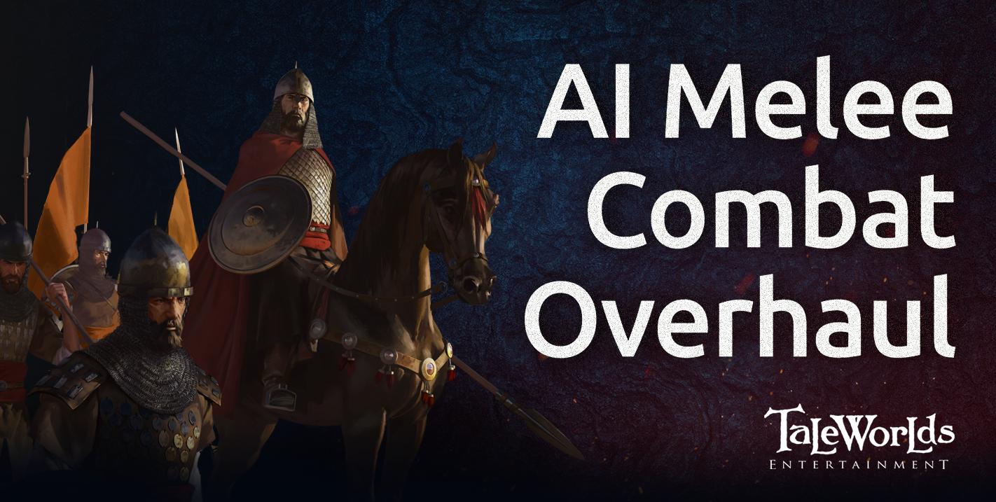 Mount & Blade 2: Bannerlord. Блог разработчиков 14/02/20. Переделка ИИ рукопашного боя