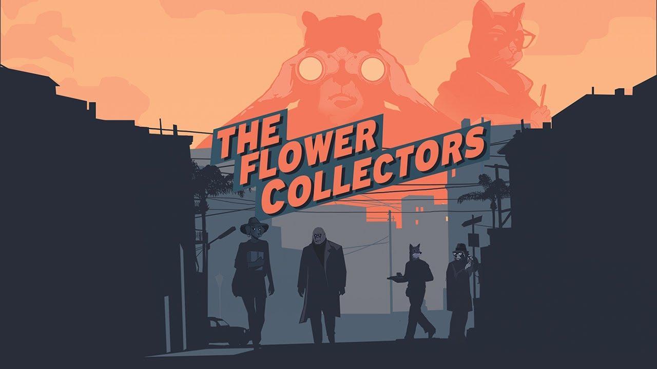 Анонсирована The Flower Collectors - нуарный детектив в стиле Хичкока