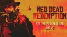 Слух. Выход переиздания игры Red Dead Redemption на PC, PS4 и Xbox One состоится в марте 2015 года.