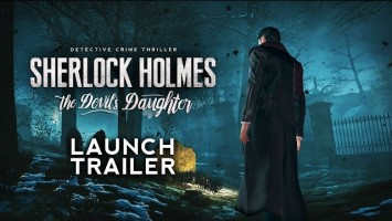 Трейлер к выходу Sherlock Holmes: The Devil's Daughter