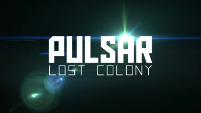 PULSAR: Lost Colony - Beta