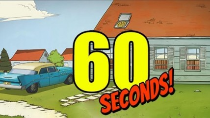 60 Seconds! - разминка перед fallout.