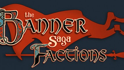 Вышла The Banner Saga: Factions