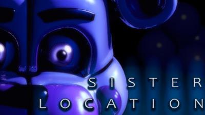 Выход Five Nights at Freddy's: Sister Location может быть отложен