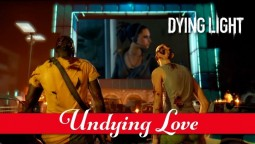 "В Dying Light стартовал ивент ""The Undying Love"""