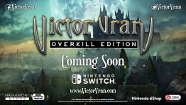 Новый трейлер Victor Vran: Overkill Edition для Nintendo Switch