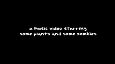 "Plants vs. Zombies ""Music Video"""
