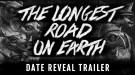 Такая короткая и длинная дорога: The Longest Road on Earth выходит 20 мая