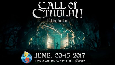 Call of Cthulhu на E3 2017