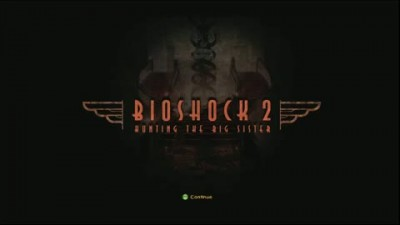 "BioShock 2 ""Hunting the Big Sister Trailer"""
