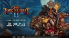 Релизный трейлер Torchlight II для PS4