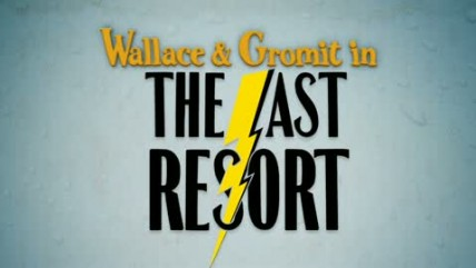 "Wallace & Gromit: Last Resort ""Trailer"""