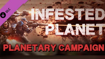 Infested Planet - Состоялся выход дополнения Planetary Campaign