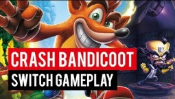 Геймплей Crash Bandicoot N. Sane Trilogy для Switch