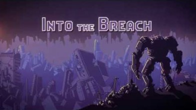 Into the Breach обзавелась новым трейлером