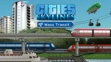 На консолях неожиданно вышло DLC Mass Transit для Cities: Skylines