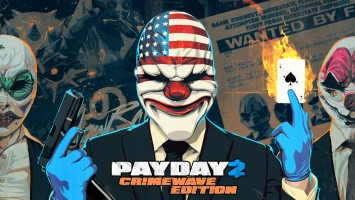 PayDay 2: Crimewave Edition уже в продаже