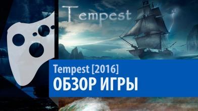 Tempest - Обзор. Игра про пиратов, но не таких пиратов мы ждем