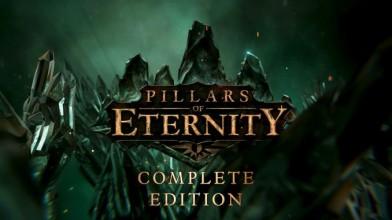 Релизный трейлер Pillars of Eternity: Complete Edition