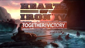 Hearts of Iron IV - Тизер-трейлер дополнения Together for Victory