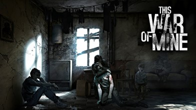 This War of Mine - самый неоднозначный симулятор выживальщика