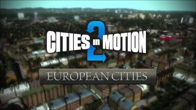 "Cities in Motion 2 ""Релизный трейлер DLC European Cities"""