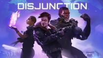 Ролевая стелс-игра в сеттинге киберпанка Disjunction выйдет этим летом
