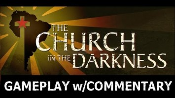 The Church in the Darkness обзавелась геймплейным видео