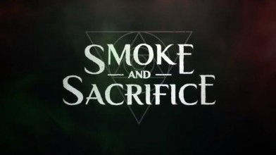 Smoke and Sacrifice выйдет в мае