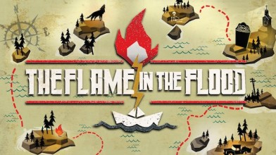 Что скрывается за The Flame in the Flood: Complete Edition?