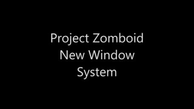 "Project Zomboid ""Новая система окон"""