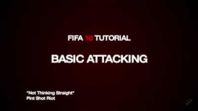 "FIFA 10 ""Basic Attacking Walkthrough"""
