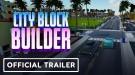 Новый трейлер City Block Builder раскрывает особенности игры