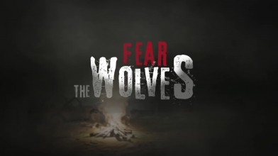 Fear the Wolves - Трейлер к E3 2018